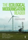The Ecological Modernisation Reader: Environmental Reform in Theory and Practice - Arthur P.J. Mol, David A. Sonnenfeld, Gert Spaargaren
