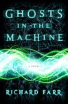 Ghosts in the Machine (The Babel Trilogy Book 2) - Richard Farr