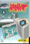 Madtown Hospital: Volume 4 - JTK