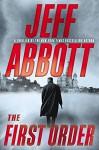 The First Order (The Sam Capra series) - Jeff Abbott