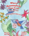 Where Hummingbirds Come from Bilingual Turkish English - Adele Marie Crouch, Megan Gibbs, Dr Sevim Inal