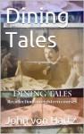 Dining Tales - John Von Hartz