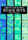 Create Your Own Stage Sets - Terry Thomas