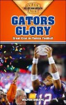 Gators Glory: Great Eras in Florida Football - Wilton Sharpe