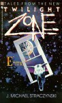 Tales from the New Twilight Zone - J. Michael Straczynski, Jeff Stuart, Rod Serling, Haskell Barkin