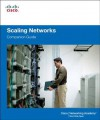 Scaling Networks Companion Guide - Cisco Networking Academy