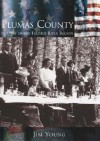 Plumas County California - Jim Young, Plumas County Museum Association