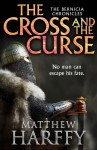 The Cross and the Curse - Matthew Harffy