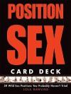 Position Sex Card Deck - Lola Rawlins