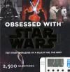 Obsessed with Star Wars - Benjamin Harper