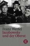 Jacobowsky und der Oberst: - Franz Werfel