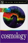 Teach Yourself Cosmology (Teach Yourself (Teach Yourself)) - Jim Breithaupt