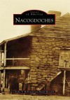Nacogdoches - Archie P. McDonald, Hardy Meredith