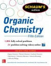 Schaums Outline of Organic Chemistry 5/E: 1,806 Solved Problems + 24 Videos - Herbert Meislich, Howard Nechamkin, Jacob Sharefkin, George Hademenos