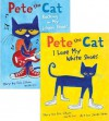 Pete the Cat Pack: Pete the Cat: I Love My White Shoes; Pete the Cat: Rocking in My School Shoes - Eric Litwin, James Dean