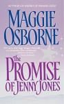 The Promise of Jenny Jones - Maggie Osborne