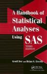 A Handbook of Statistical Analyses using SAS, Third Edition - Geoff Der, Brian S. Everitt