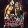 Chaos Choreography - Emily Bauer, Seanan McGuire