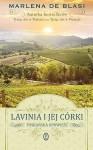 Lavinia i jej córki. Toskańska opowieść - Marlena de Blasi