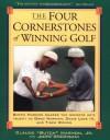 Four Cornerstones of Winning Golf - Greg Norman, Butch Harmon, John Andrisiani