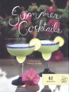 Summer Cocktails: 62 Recipes - Penelope Wisner, Daniel Clark