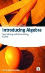 Introducing Algebra 2, . Specialising and Generalising - Graham Lawler