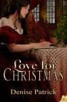 Love for Christmas - Denise Patrick