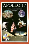 Apollo 17: The NASA Mission Reports Vol 1: Apogee Books Space Series 29 - Robert Godwin