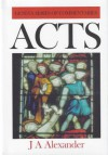 Acts of the Apostles (Geneva Series of Commentaries) - J. Alexander
