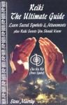 Reiki The Ultimate Guide Learn Sacred Symbols & Attunements plus Reiki Secrets You Should Know - Steve Murray