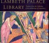 Lambeth Palace Library (Great Libraries Of The World) - Richard Palmer