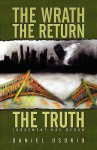 The Wrath, the Return, the Truth: Judgment Has Begun! - Daniel Osorio