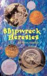 Shipwreck Heresies - Gary Gentile