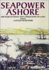 Seapower Ashore - Peter Hore