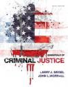 Essentials of Criminal Justice (Loose-Leaf) - Larry J. Siegel