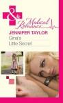 Gina's Little Secret (Mills & Boon Medical) - Jennifer Taylor