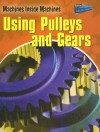 Using Pulleys And Gears (Perspectives) - Wendy Sadler