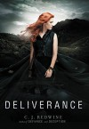 Deliverance (Defiance Trilogy) by C. J. Redwine (2016-02-23) - C. J. Redwine