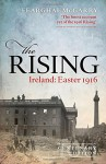 The Rising (Centenary Edition): Ireland: Easter 1916 - Fearghal McGarry