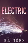 Electric (Electric Series #.5) - E. L. Todd