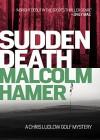 Sudden Death - Malcolm Hamer
