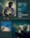 The Unclosed Eye: The Music Photography of David Redfern - David Redfern