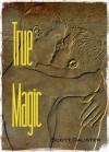 True Magic - Mark Kendrick