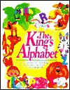 The King's Alphabet: A Bible Book About Letters - Mary Hollingsworth