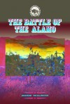 The Battle Of The Alamo (American West) - Mike Wilson