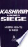 Kashmir under siege - Human Rights Watch (Organization)