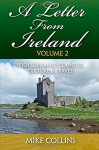 A Letter From Ireland: Volume 2: Irish Surnames, Counties, Culture and Travel - Mr Mike Collins