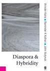 Diaspora and Hybridity - Virinder Kalra, Raminder Kaur, John Hutnyk