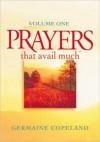 Prayers That Avail Much Volume 1 - Germaine Copeland