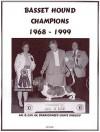 Basset Hound Champions, 1968-1999 - Jan Linzy